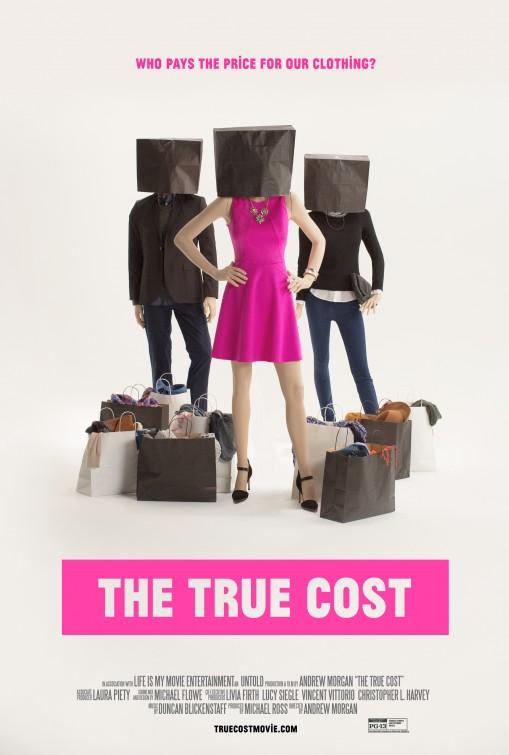 """Afiche promocional de """"El verdadero costo"""""""