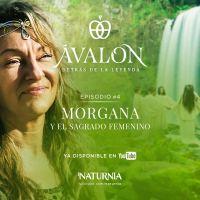 Morgana y la enseñanza de conciencia evolutiva de Avalon